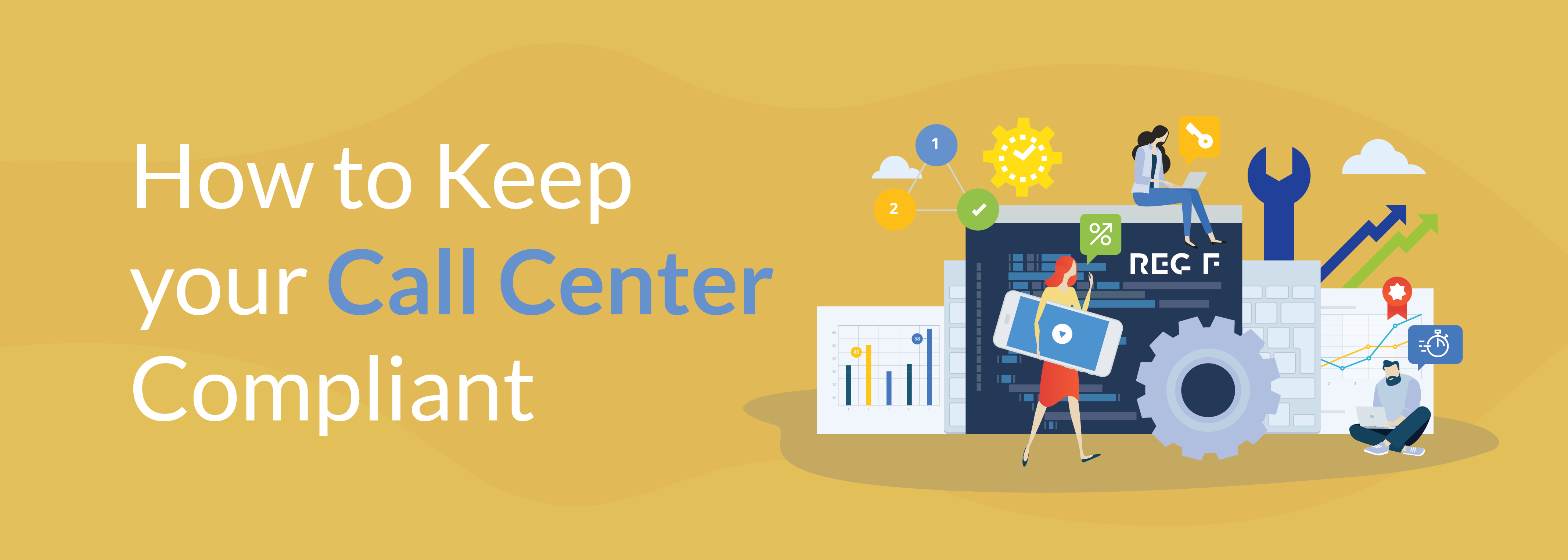 How to Keep your Call Center Compliant